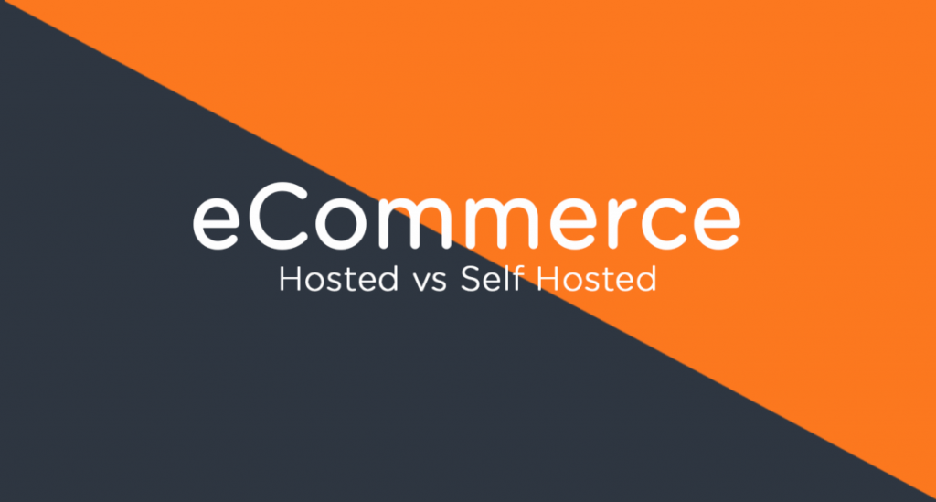 ecommerce host vs self