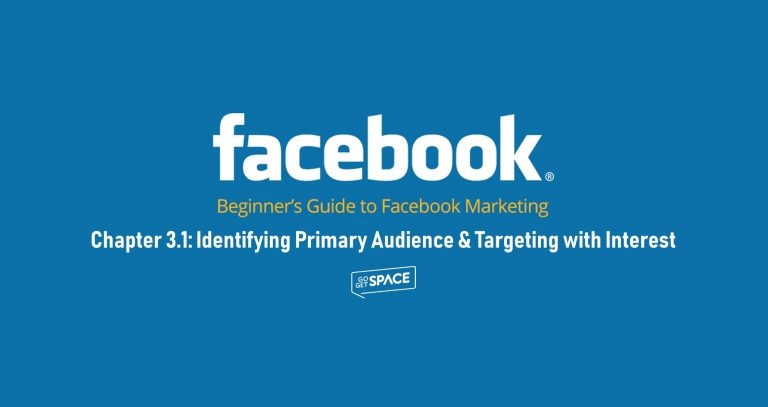 Identifying primary audience and targeting with interest