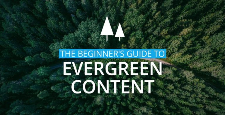 Guide to create evergreen content
