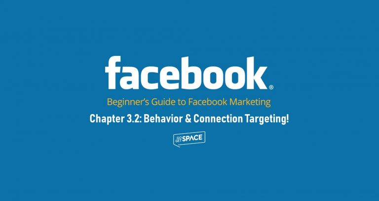 Behavior and connection targeting