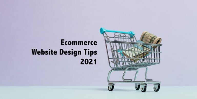 ecommerce website design tips 2021