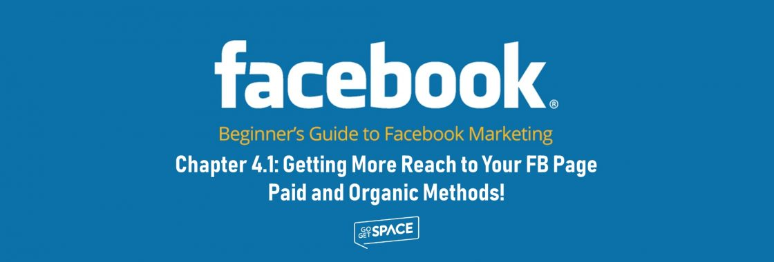 Getting more reach to your FB page paid and organic methods